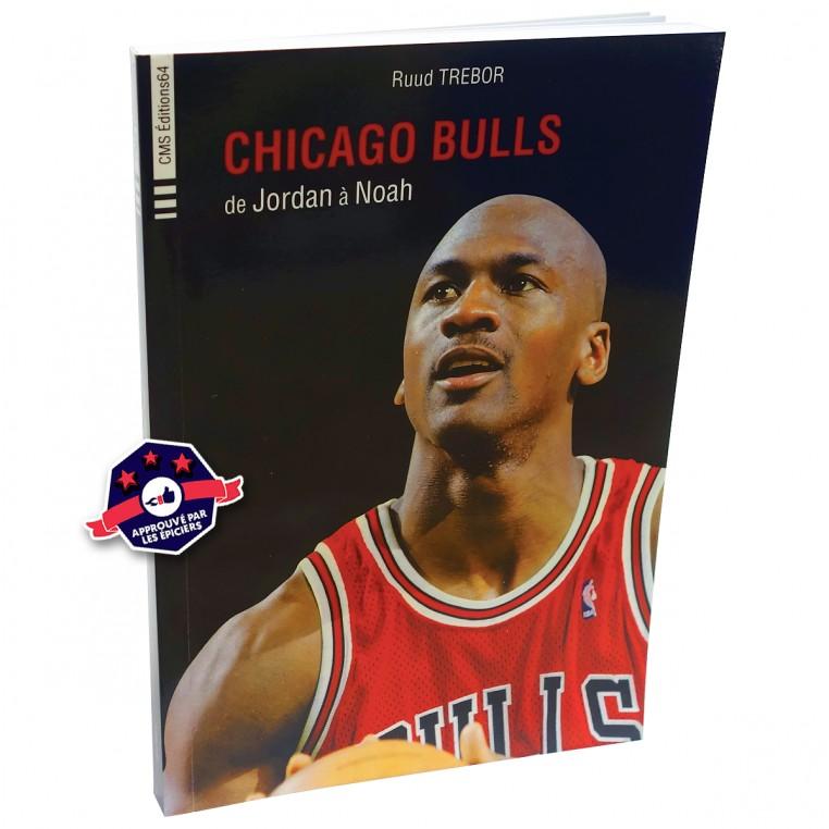 """Livre """"Chicago Bulls - de Jordan à Noah"""""""